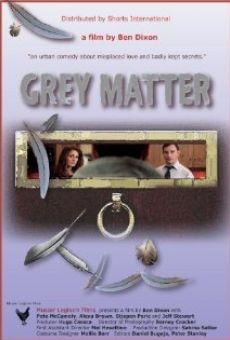 Película: Grey Matter