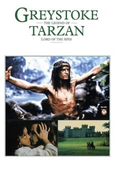 Greystoke: The Legend of Tarzan, Lord of the Apes on-line gratuito