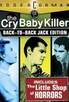 The Cry Baby Killer en ligne gratuit