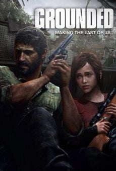 Película: Grounded: The Making of The Last of Us