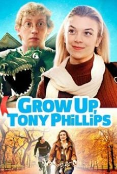 Película: Grow Up, Tony Phillips