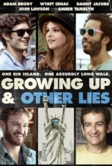 Watch Growing Up and Other Lies online stream