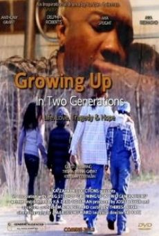 Watch Growing Up in Two Generations online stream