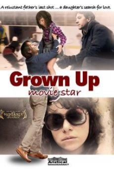 Ver película Grown Up Movie Star