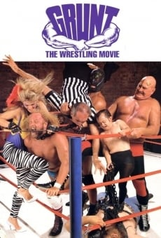 Ver película Grunt! The Wrestling Movie