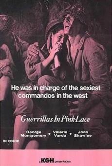 Guerillas In Pink Lace en ligne gratuit
