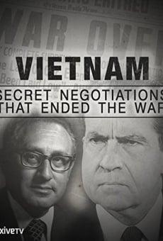 Guerre du Vietnam, au coeur des négotiations secrètes en ligne gratuit