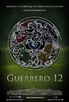 Watch Guerrero 12 online stream