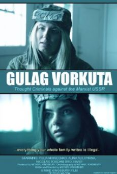 Ver película Gulag Vorkuta
