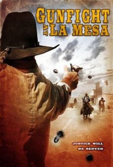 Gunfight at La Mesa on-line gratuito