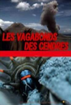 Watch Les vagabonds des cendres online stream