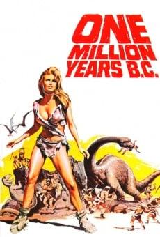 Un million d'années avant J.C. en ligne gratuit