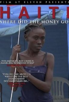 Película: Haiti: Where Did the Money Go