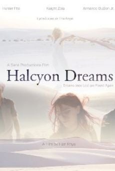 Halcyon Dreams streaming en ligne gratuit