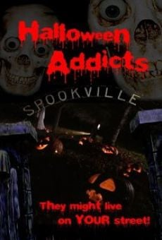 Ver película Halloween Addicts