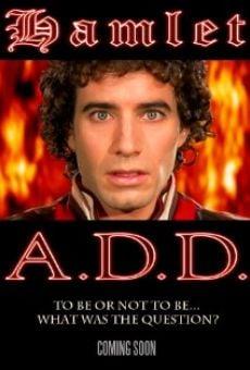 Hamlet A.D.D. online