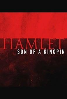 Hamlet, Son of a Kingpin gratis