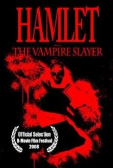 Hamlet the Vampire Slayer online free