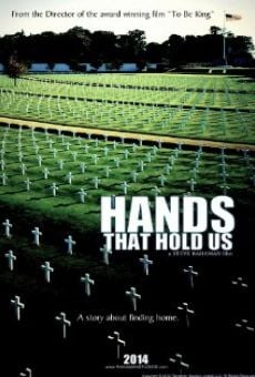 Hands That Hold Us on-line gratuito