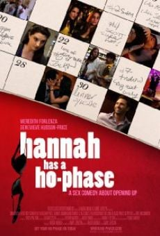 Hannah Has a Ho-Phase online streaming