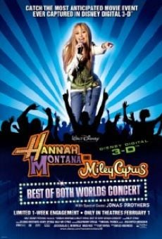 Watch Hannah Montana & Miley Cyrus: Best of Both Worlds Concert online stream