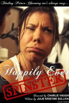 Ver película Happily Ever Spinster