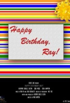 Película: Happy Birthday, Ray!