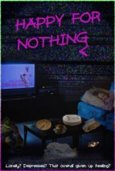Watch Happy for Nothing online stream