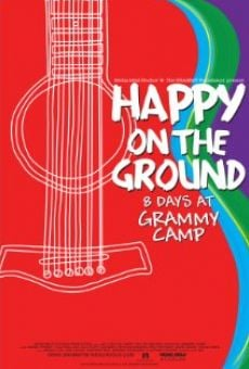 Película: Happy on the Ground: 8 Days at Grammy Camp