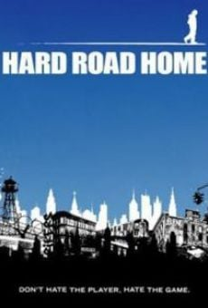Película: Hard Road Home