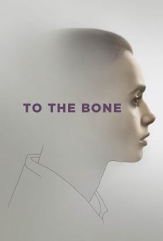 To the Bone on-line gratuito