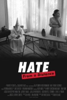 Hate from a Distance online free