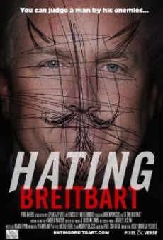 Watch Hating Breitbart online stream