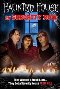 Haunted House on Sorority Row on-line gratuito
