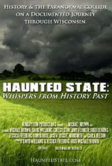 Película: Haunted State: Whispers from History Past