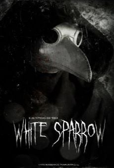 Ver película Haunting of the White Sparrow