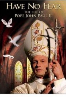 Have No Fear: The Life of Pope John Paul II online