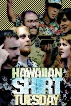 Hawaiian Shirt Tuesday online streaming