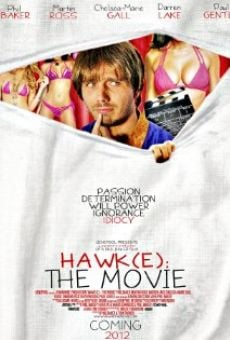 Ver película Hawk(e): The Movie