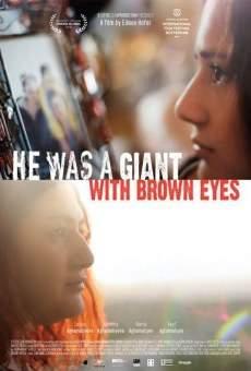 C'était un géant aux yeux bruns
