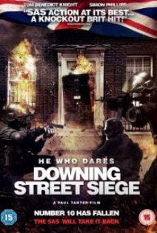 He Who Dares: Downing Street Siege on-line gratuito