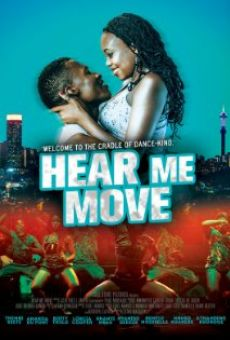 Hear Me Move streaming en ligne gratuit