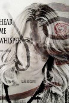 Hear Me Whisper online free