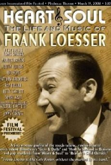 Ver película Heart & Soul: The Life and Music of Frank Loesser