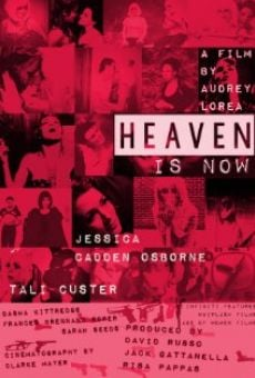 Heaven Is Now online