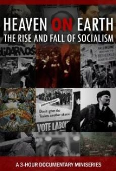 Heaven on Earth: The Rise and Fall of Socialism online streaming