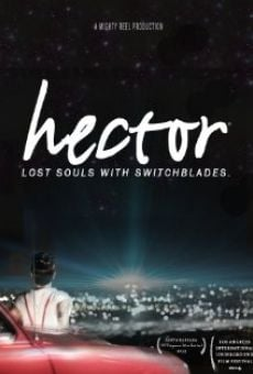 Ver película Hector: Lost Souls with Switchblades