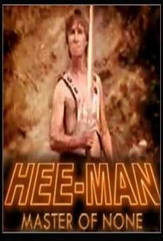 Hee-Man: Master of None