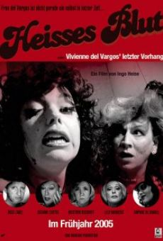 Heisses Blut oder Vivienne del Vargos' letzter Vorhang