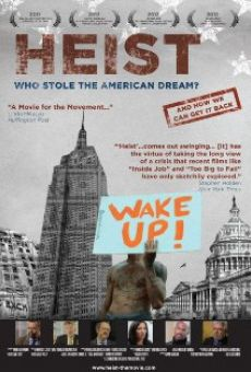 Watch Heist: Who Stole the American Dream? online stream